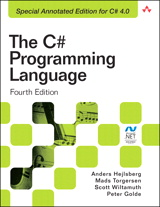 C# Programming Language (Covering C# 4.0), The, 4th Edition