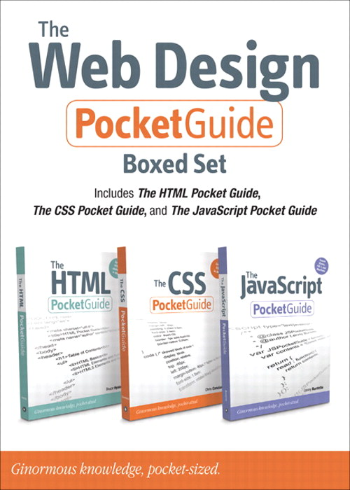 Web Design Pocket Guide Boxed Set (Includes The HTML Pocket Guide, The JavaScript Pocket Guide, and The CSS Pocket Guide), The