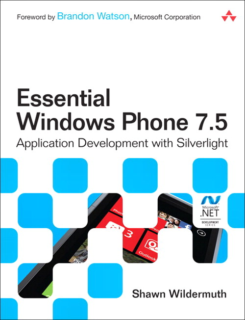 Essential Windows Phone 7.5: Application Development with Silverlight