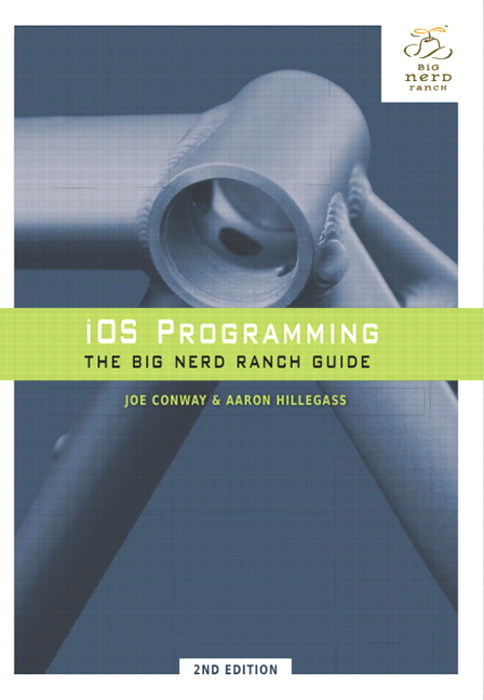 iOS Programming: The Big Nerd Ranch Guide, 2nd Edition