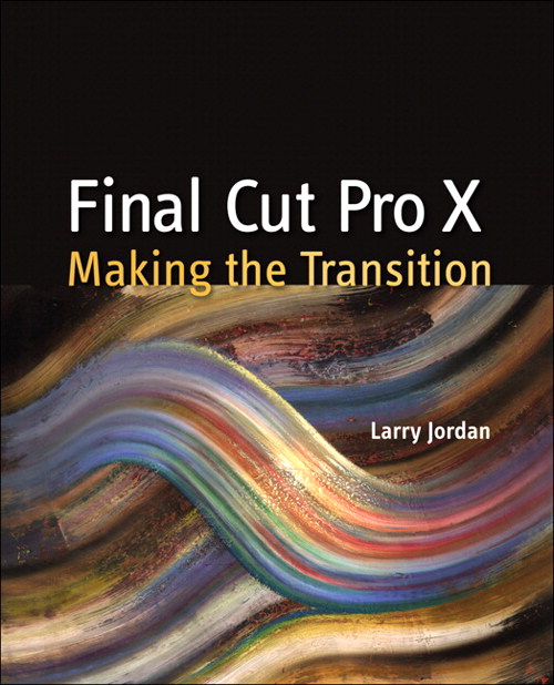 Final Cut Pro X: Making the Transition