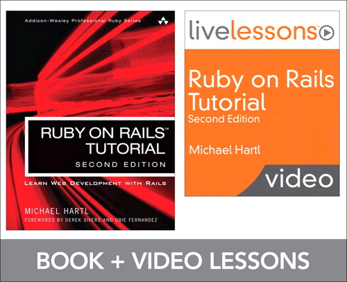 Ruby on Rails Tutorial and LiveLesson Video Bundle: Learn Web Development with Rails, 2nd Edition
