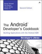 Android Developer's Cookbook, The: Building Applications with the Android SDK, 2nd Edition
