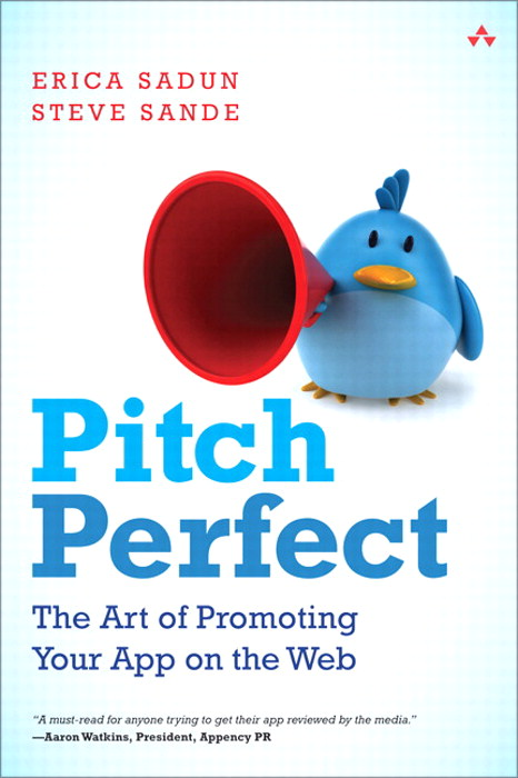 Pitch Perfect: The Art of Promoting Your App on the Web