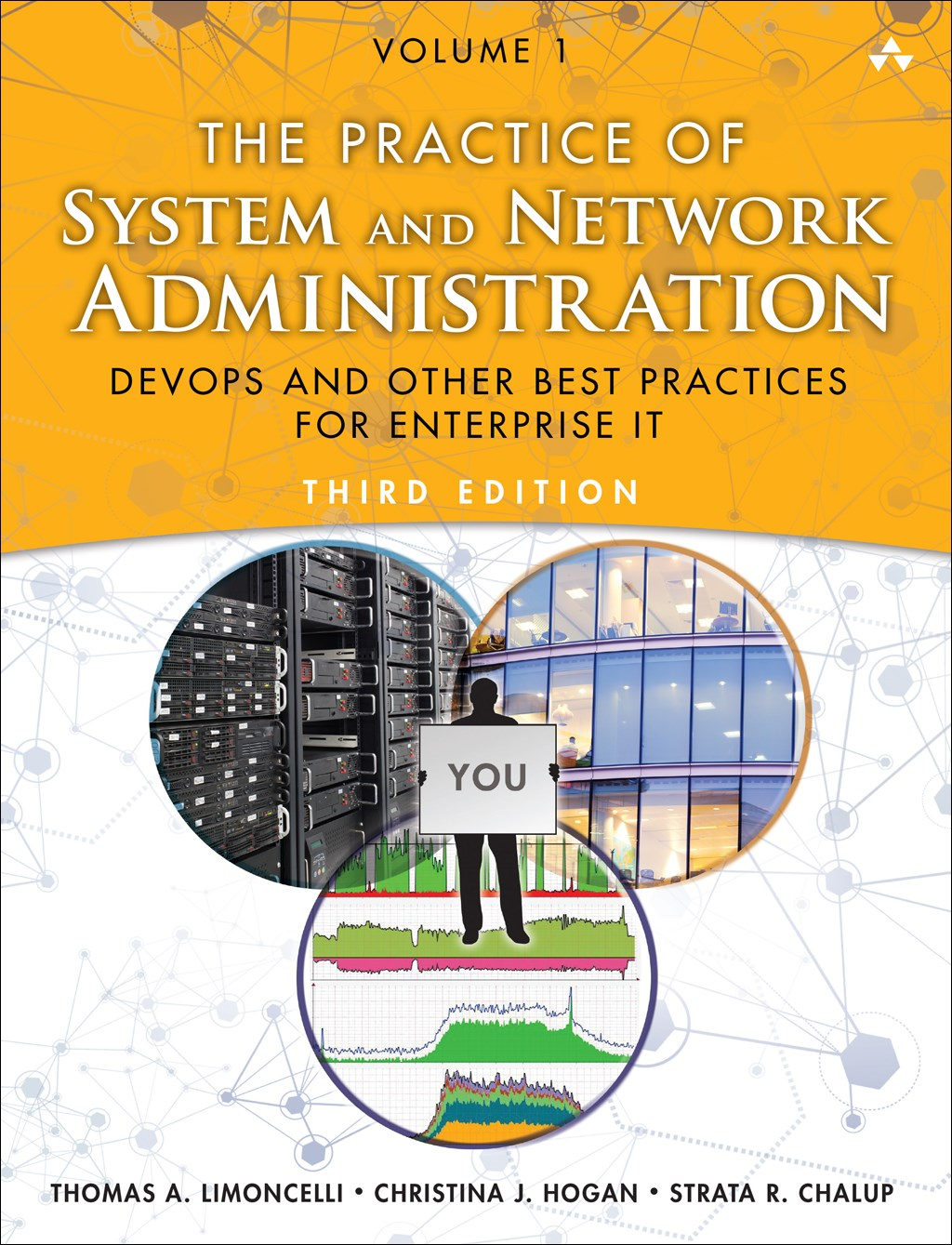 Practice of System and Network Administration, The: Volume 1: DevOps and other Best Practices for Enterprise IT, 3rd Edition