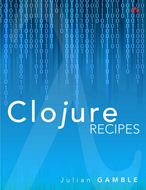Clojure Recipes