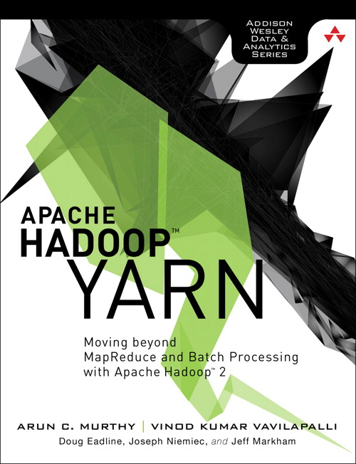 Apache Hadoop YARN: Moving beyond MapReduce and Batch Processing with Apache Hadoop 2