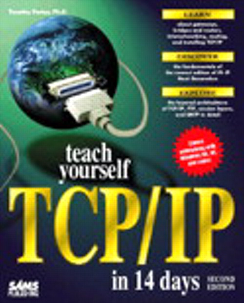 Teach Yourself TCP/IP in 14 Days, Second Edition