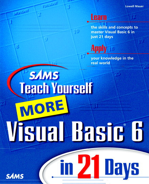 Sams Teach Yourself More Visual Basic 6 in 21 Days, 2nd Edition