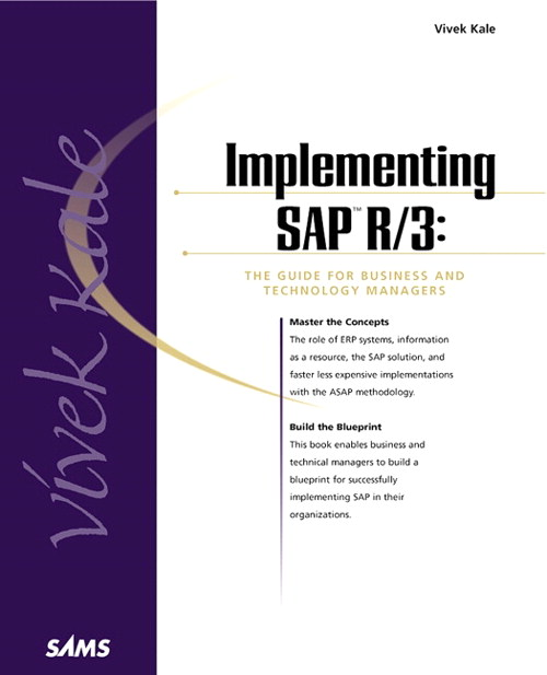 Implementing SAP R/3: The Guide for Business and Technology Managers