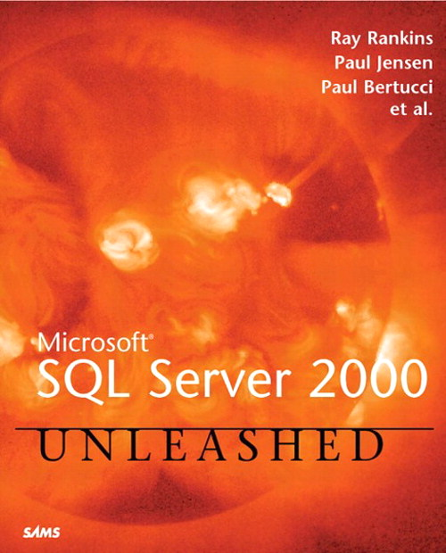 Microsoft SQL Server 2000 Unleashed