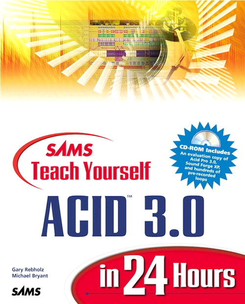 Sams Teach Yourself Acid 3.0 in 24 Hours