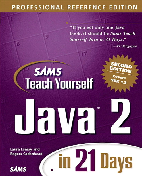 Sams Teach Yourself Java 2 in 21 Days, Professional Reference Edition, 2nd Edition