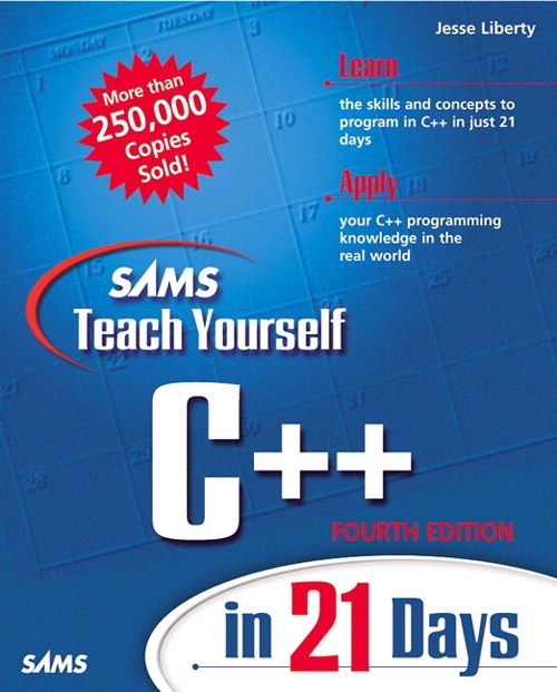 Sams Teach Yourself C++ in 21 Days, 4th Edition