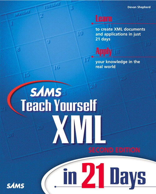 Sams Teach Yourself XML in 21 Days, 2nd Edition