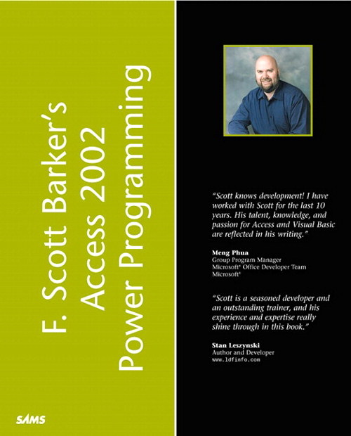 F. Scott Barker's Microsoft Access 2002 Power Programming