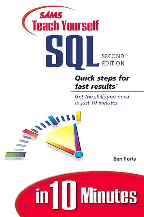 Sams Teach Yourself SQL in 10 Minutes, 2nd Edition