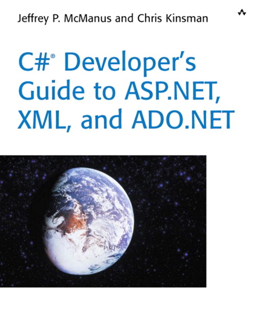 C# Developer's Guide to ASP.NET, XML, and ADO.NET