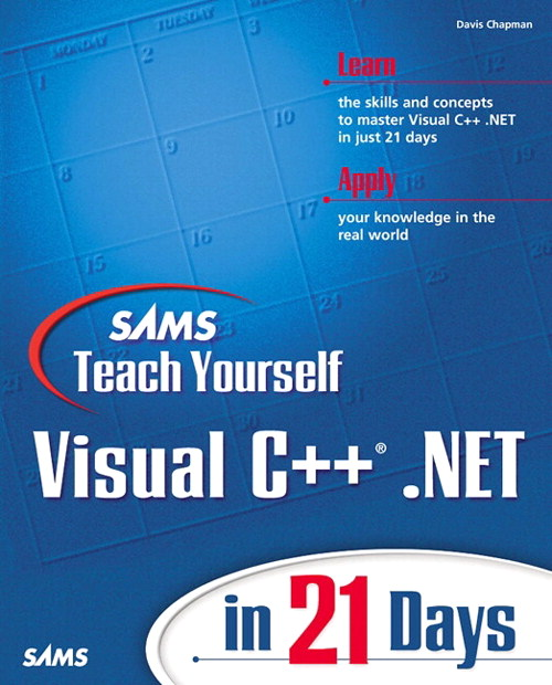 Sams Teach Yourself Visual C++.NET in 21 Days, 2nd Edition
