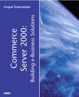Commerce Server 2000: Building e-Business Solutions