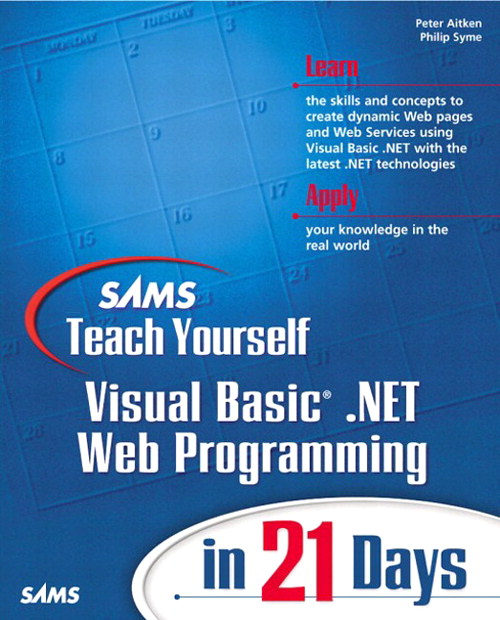 Sams Teach Yourself Visual Basic .NET Web Programming in 21 Days