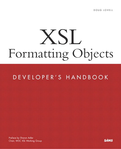 XSL Formatting Objects Developer's Handbook