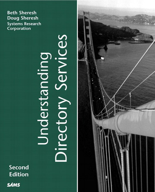 Understanding Directory Services, 2nd Edition