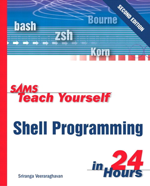 Sams Teach Yourself Shell Programming in 24 Hours, 2nd Edition