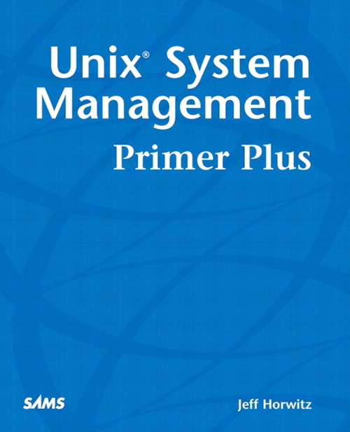 UNIX System Management Primer Plus