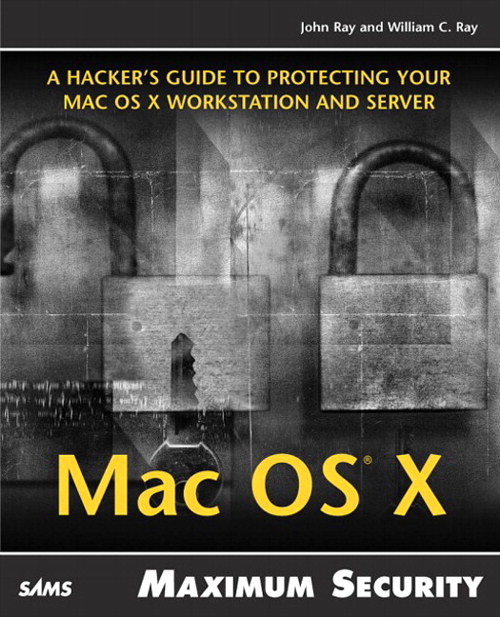 Maximum Mac OS X Security
