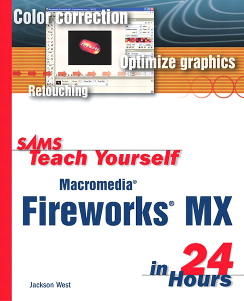 Sams Teach Yourself Macromedia Fireworks MX in 24 Hours