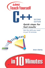 Sams Teach Yourself C++ in 10 Minutes, 2nd Edition