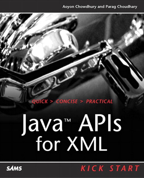 JAX: Java APIs for XML Kick Start