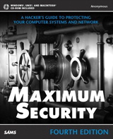 Maximum Security, 4th Edition