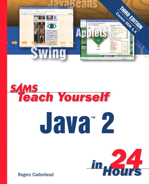 Sams Teach Yourself Java 2 in 24 Hours, 3rd Edition