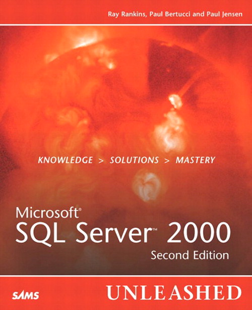 Microsoft SQL Server 2000 Unleashed, 2nd Edition
