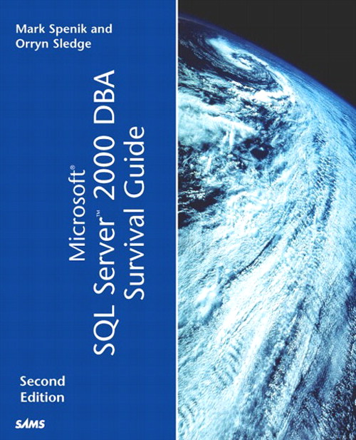 Microsoft SQL Server 2000 DBA Survival Guide, 2nd Edition