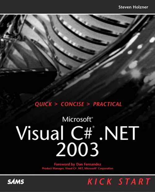 Microsoft Visual C#.NET 2003 Kick Start