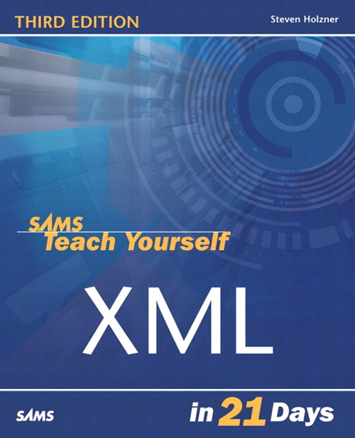 Sams Teach Yourself XML in 21 Days, 3rd Edition