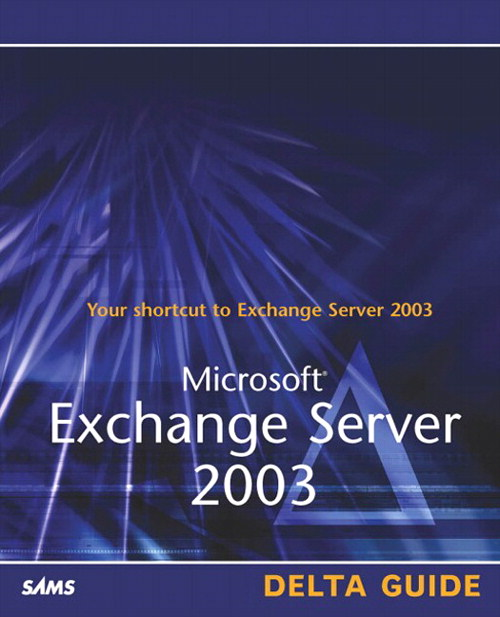 Microsoft Exchange Server 2003 Delta Guide