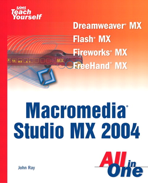 Sams Teach Yourself Macromedia Studio MX 2004 All In One