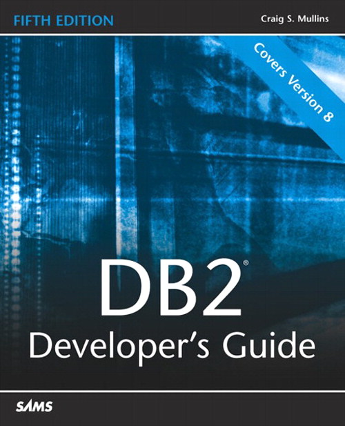 DB2 Developer's Guide, 5th Edition