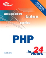Sams Teach Yourself PHP in 24 Hours, 3rd Edition