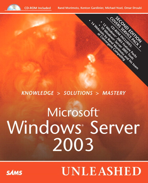 Microsoft Windows Server 2003 Unleashed, 2nd Edition
