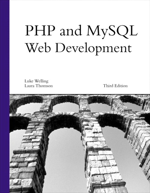 PHP and MySQL Web Development, 3rd Edition