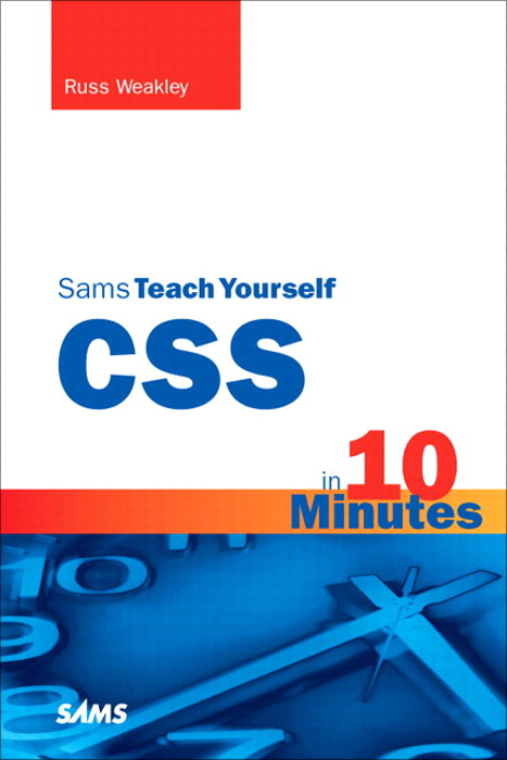Sams Teach Yourself CSS in 10 Minutes