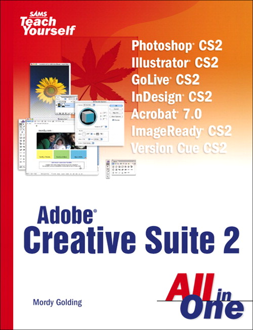 Sams Teach Yourself Creative Suite 2 All in One