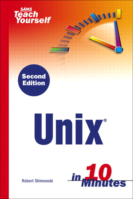 Sams Teach Yourself Unix in 10 Minutes, 2nd Edition