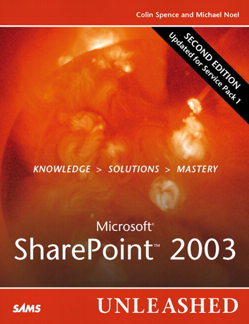 Microsoft SharePoint 2003 Unleashed, 2nd Edition