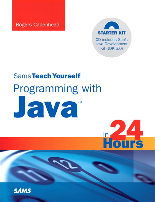 Sams Teach Yourself Programming with Java in 24 Hours, 4th Edition